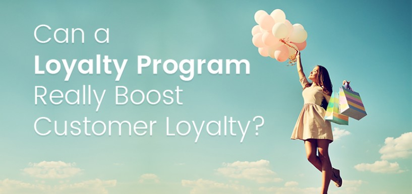 Can a Loyalty Program Really Boost Customer Loyalty?