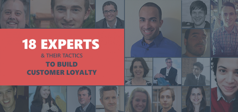 18 Tactics Ecommerce Experts Use to Build Customer Loyalty