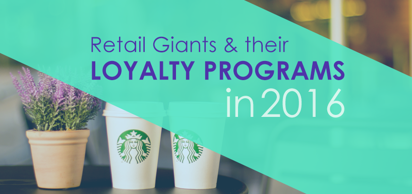 How Retail Giants Have Changed the World of Loyalty Programs So Far in 2016