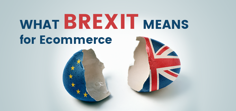 What Brexit Means for Ecommerce