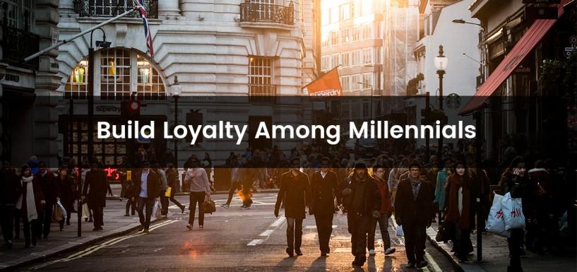 5 Ways to Build Customer Loyalty Among Millennials