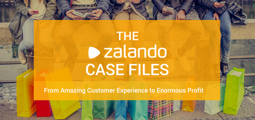 The Zalando Case Files: From Amazing Customer Experience to Enormous Profit