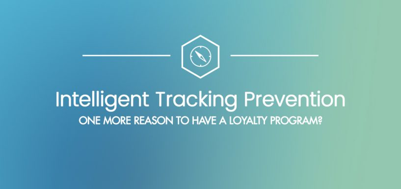 Intelligent Tracking Prevention: One More Reason to Have a Loyalty Program?