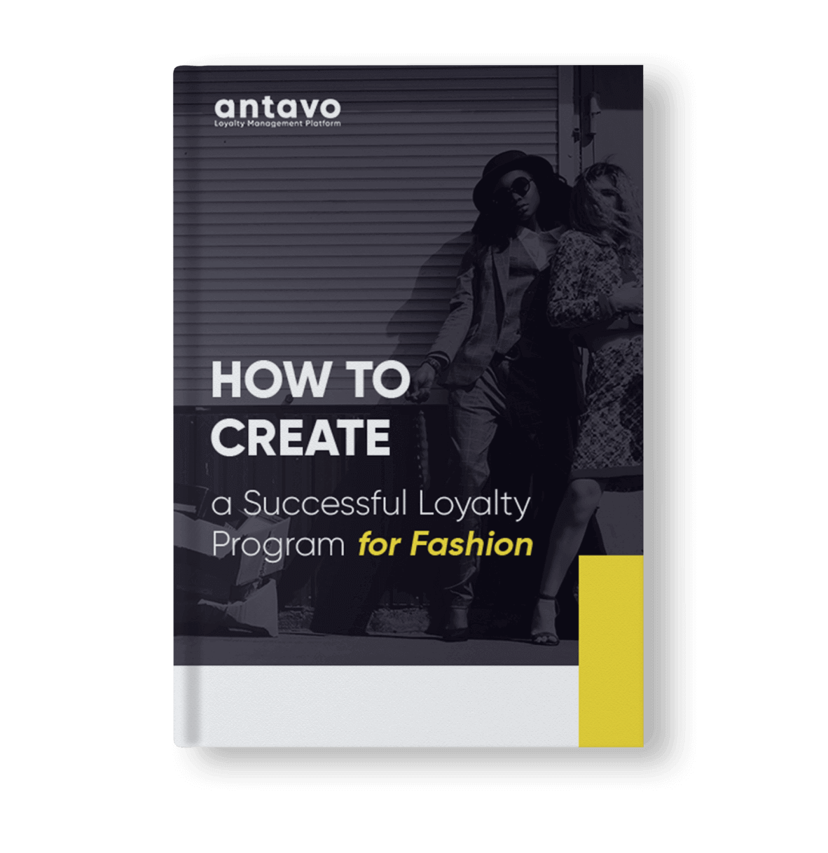 Antavo's Ebook: How to Create a Successful Loyalty Program for Fashion
