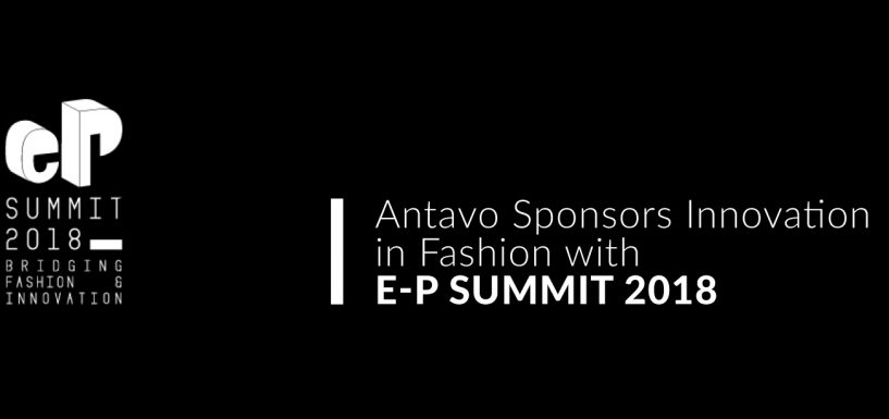 Antavo Sponsors Innovation in Fashion With e-P Summit 2018