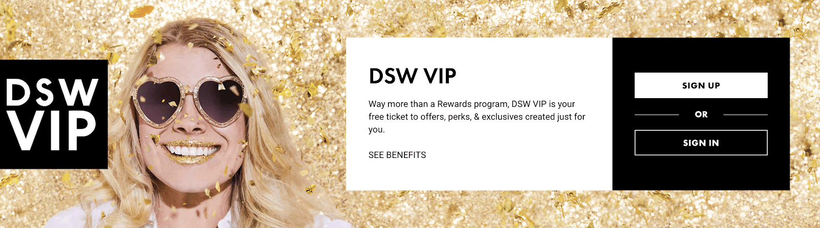 DSW limits access to double and triple point events to gold and elite tier members, creating a desire in people to rank up.