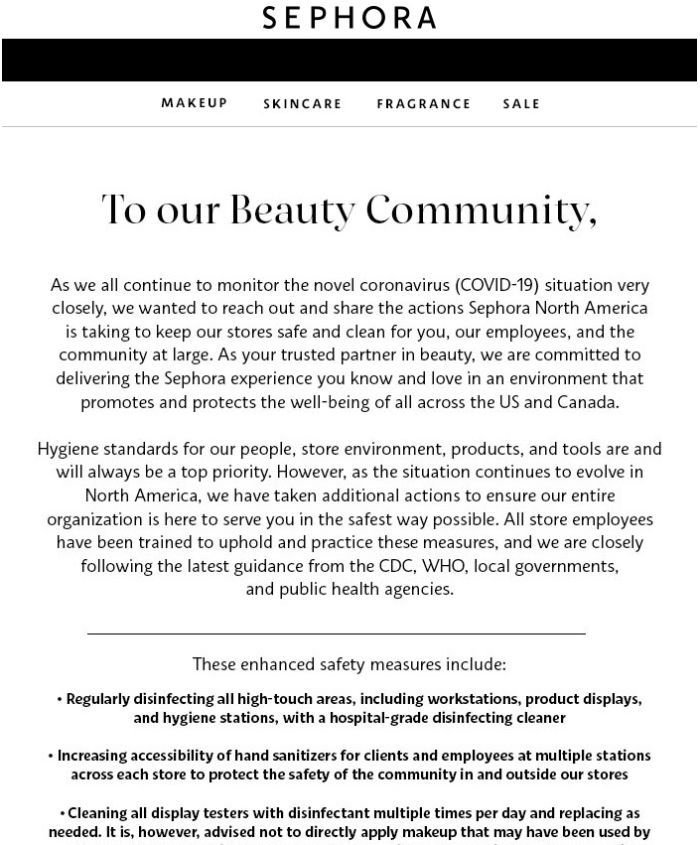 Besides extending free shipping to everyone, Sephora lets customers know about the safety measures the brand takes to preserve the safety of both the employees and the customers. This is extremely helpful in putting people's minds at ease.