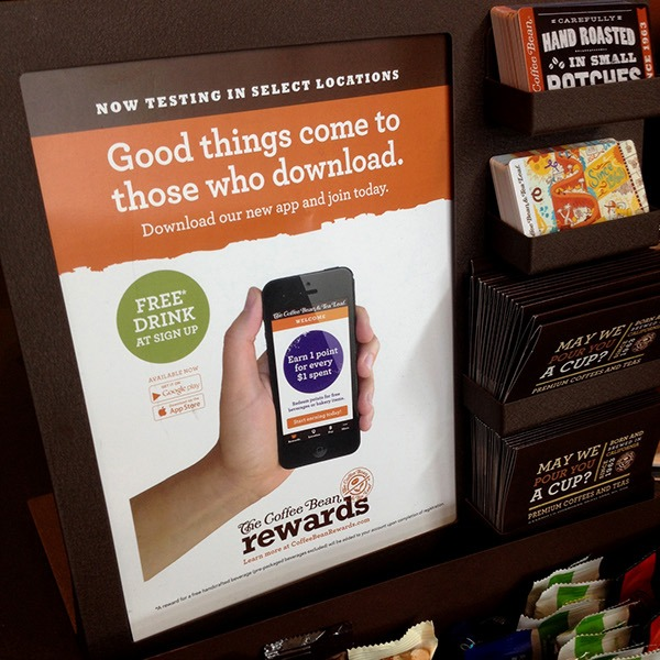 The Coffee Bean & Tea Leaf has a strong mobile focus with its loyalty program, but they make good use of its in-store presence to promote it with some eye-catching posters.