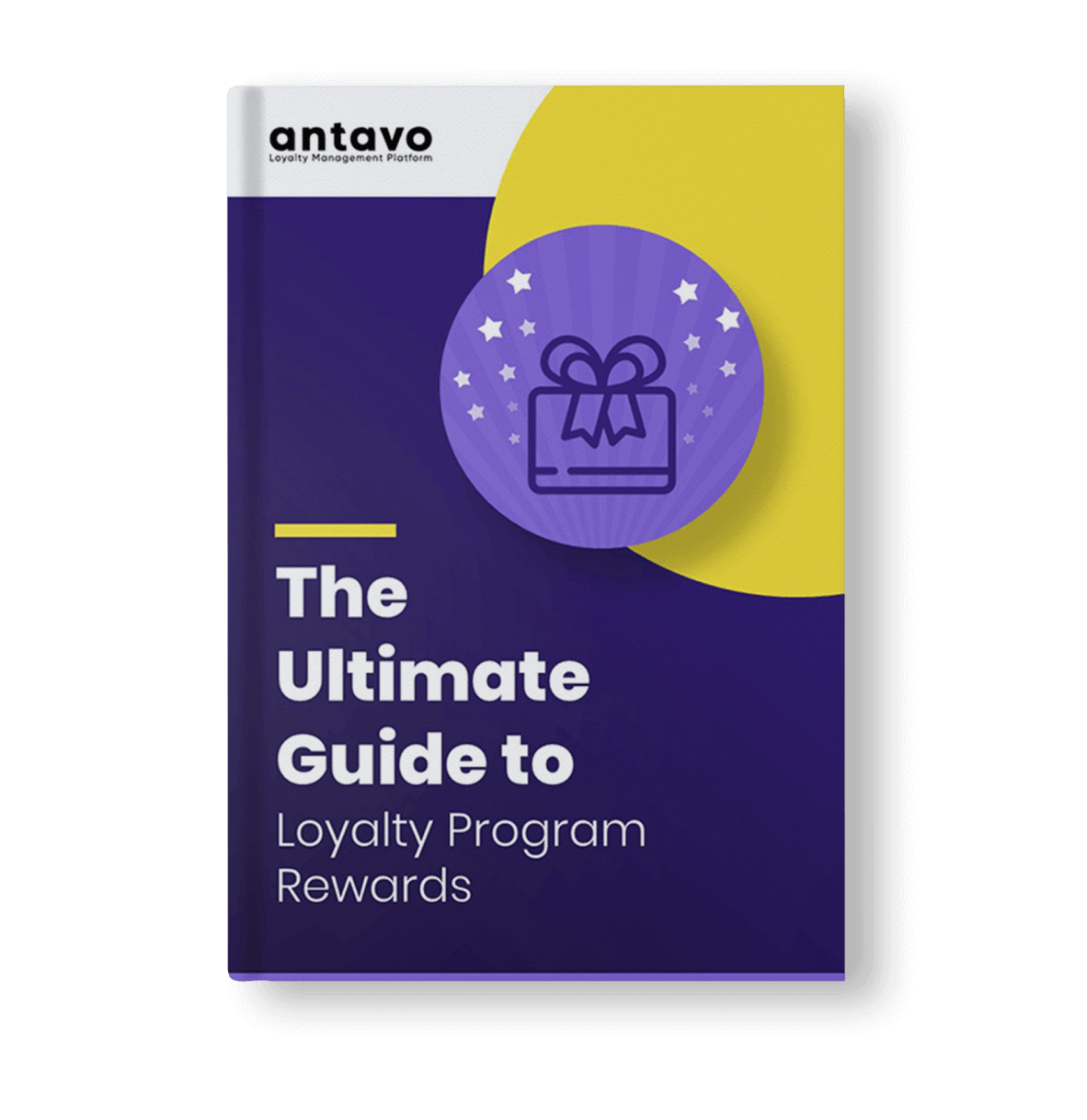 Antavo's Ebook: The Ultimate Guide to Loyalty Program Rewards
