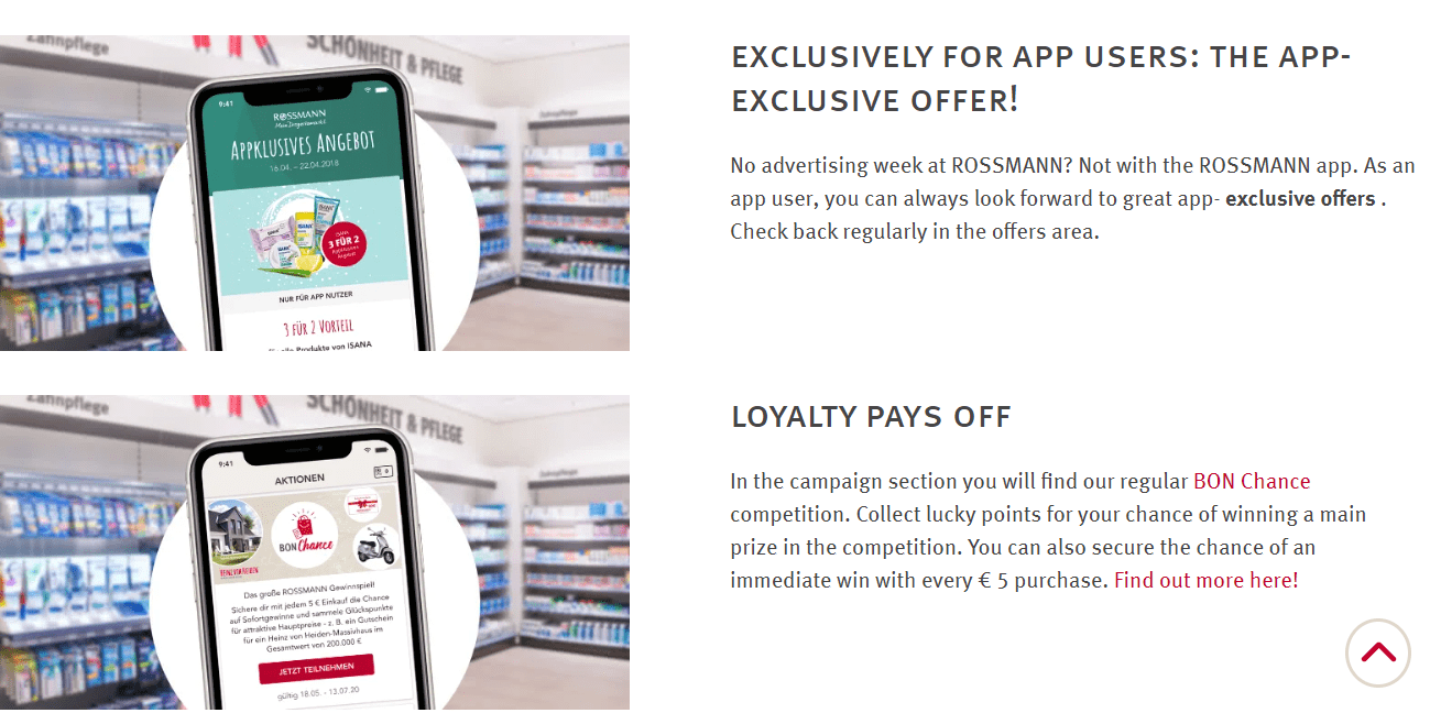 In this case, Rossmann is using its program to promote enrollment (as certain features on the app require a registration) as well as change customer habits so they interact with the brand on a regular basis.