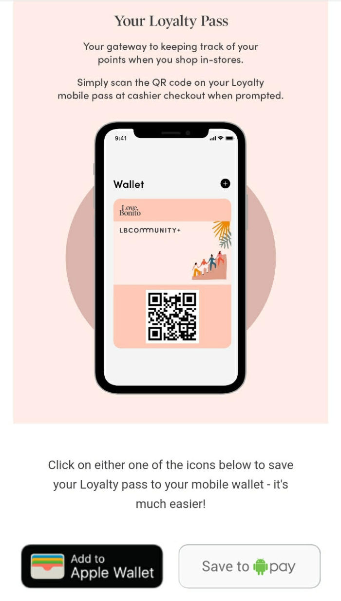 After joining the program, members receive an email which includes the option to download a digital loyalty card to their phone.