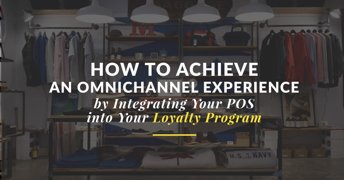 Achieving Full Omnichannel Experience With a POS Loyalty Program