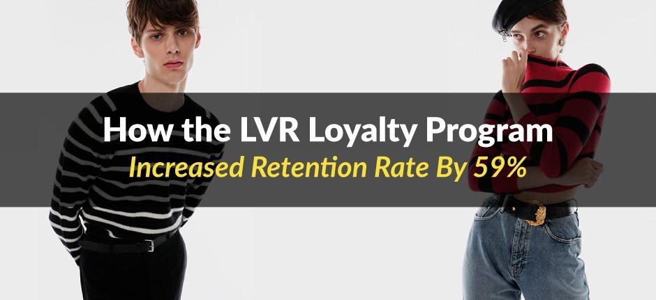 Loyalty Program ROI – How LuisaViaRoma Made €16M