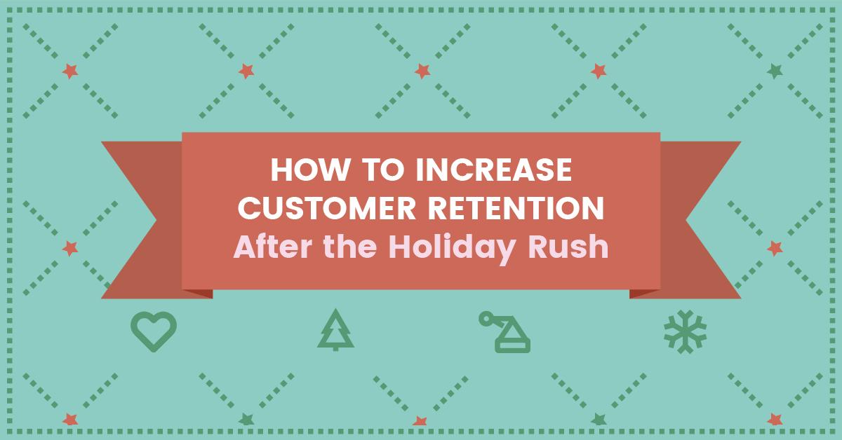 Holiday Customer Retention