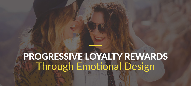 Progressive Loyalty Rewards
