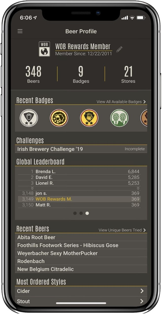 World of Beer displays local and global leaderboards within their program, so members can stay involved to keep earning points.