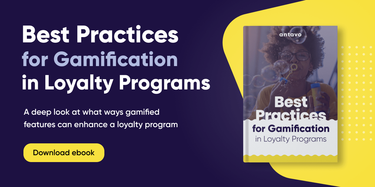Gamification is a fun and engaging addition to any type of loyalty program. Find out more about it by downloading our ebook.