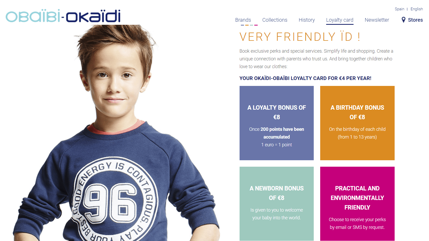 Child fashion company Okaidi offers a subscription option for customers. By paying a €4 annual fee, members unlock loyalty benefits like birthday rewards, discounts, and vouchers when parents have a new baby on board.