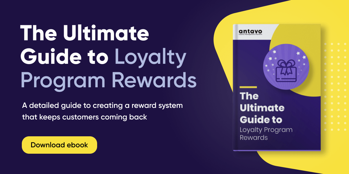 Download our ebook for more insights on loyalty program rewards.