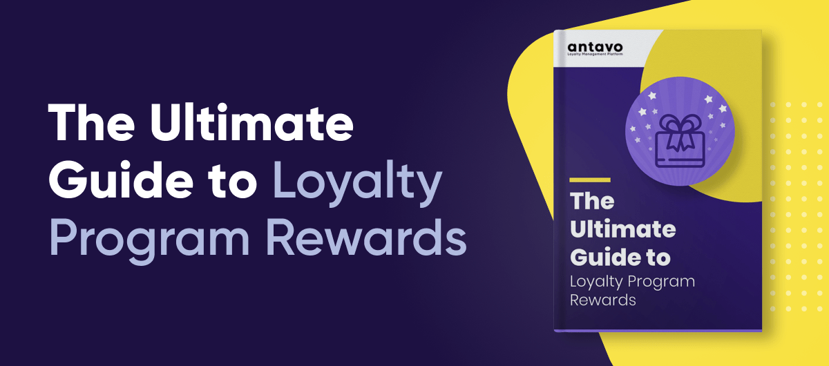 A banner recommending to download Antavo's 'The Ultimate Guide to Loyalty Program Rewards' ebook
